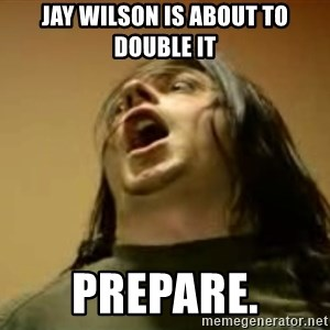 Egoraptor prepare - Jay Wilson is about to double it Prepare.