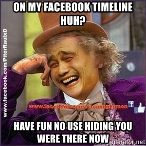 facebook/YaomingFumon - on my facebook timeline huh? Have fun no use hiding you were there now