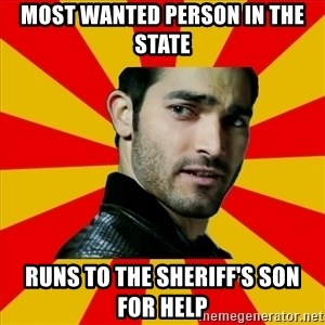 Fail Wolf - MOST WANTED PERSON IN THE STATE RUNS TO THE SHERIFF'S SON FOR HELP