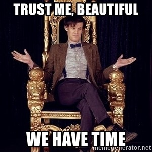 Hipster Doctor Who - trust me, beautiful we have time