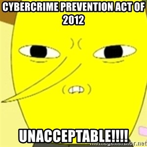 LEMONGRAB - Cybercrime Prevention Act of 2012 UNACCEPTABLE!!!!