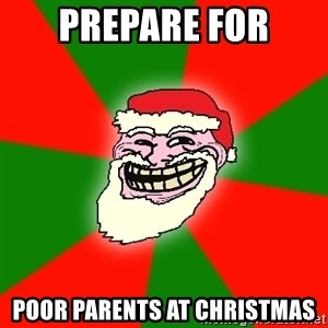 Santa Claus Troll Face - PREPAre for poor parents at christmas