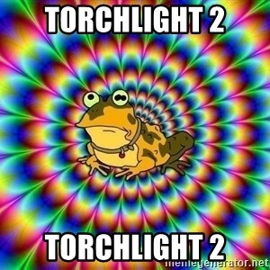 hypno toad - TORCHLIGHT 2 TORCHLIGHT 2