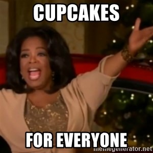 The Giving Oprah - Cupcakes For everyone
