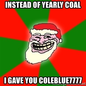 Santa Claus Troll Face - instead of yearly coal i gave you coleblue7777