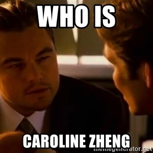 Squinting Leonardo Dicaprio - WHo is caroline zheng