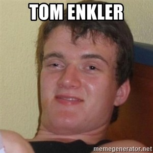 Really Stoned Guy - Tom enkler