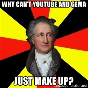 Germany pls - why can't youtube and gema just make up?