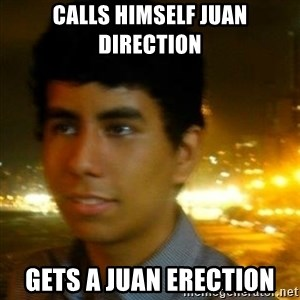 Unlucky mexican - CALLS HIMSELF JUAN DIRECTION GETS A JUAN ERECTION