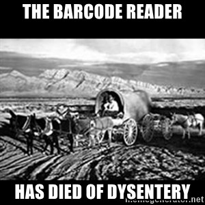Oregon Trail Vindictus - The Barcode reader has died of dysentery