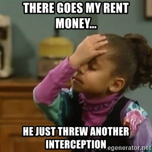 olivia cosby facepalm  - There goes my rent money... he just threw another interception