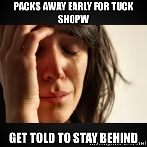 Girl crying girl - PACKS away early for tuck shopw get told to stay behind