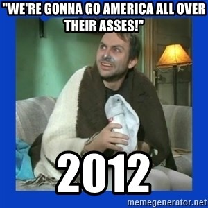 "Charlie Day - ""We're Gonna Go America All Over Their Asses!"" 2012"