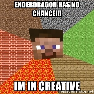 Minecraft Guy - enderdragon has no chance!!! im in creative