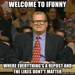 DrewCarey - Welcome to iFunny Where everything's a repost and the likes dont't matter