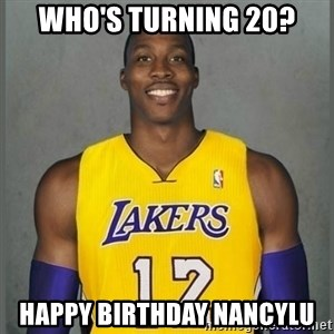 Dwight Howard Lakers - who's Turning 20? Happy Birthday NancyLu
