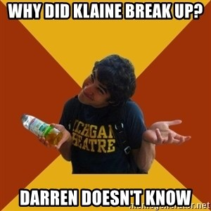 Darren Criss Doesnt Know - Why did klaine break up? darren doesn't know