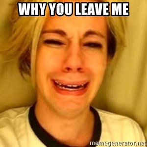 Chris Crocker - why you leave me