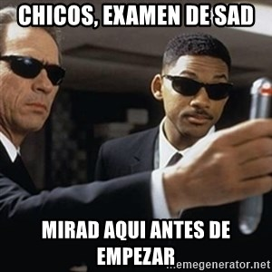 men in black - Chicos, examen de sad mirad aqui antes de empezar