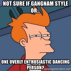 Futurama Fry - not sure if gangnam style or... one overly enthusiastic dancing person?