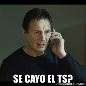 I will Find You Meme - se cayo el ts?