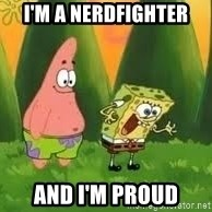 Ugly and i'm proud! - I'm a nerdfighter and i'm proud