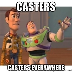 Toy story - casters casters everywhere