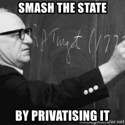 Murray Rothbard - Smash the state By privatiSing it