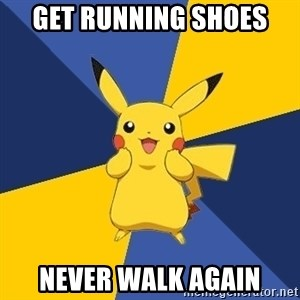 Pokemon Logic  - get running shoes never walk again