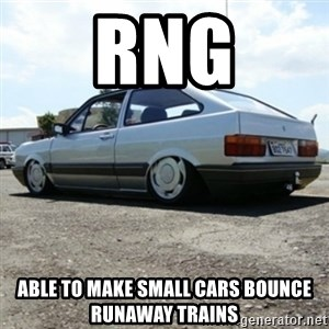treiquilimei - RNG Able to make small cars bounce runaway trains