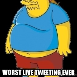 comic book guy - Worst Live TWeeting ever