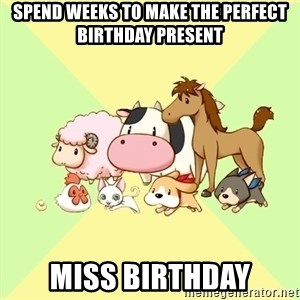 Harvest Moon - SPEND WEEKS TO MAKE THE PERFECT BIRTHDAY PRESENT Miss birthday