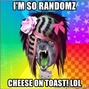 Scene Wolf - i'm so randomz cheese on toast! lol