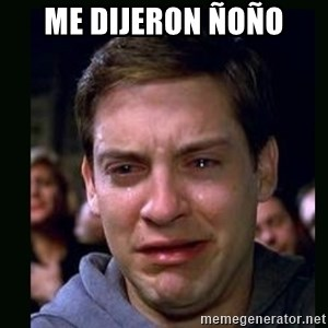 crying peter parker - me dijeron ñoño