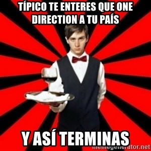 typical_off - TÍPICO te enteres que one direction a tu PAÍS  y ASÍ terminas