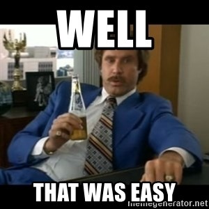 anchorman2 - Well that was easy
