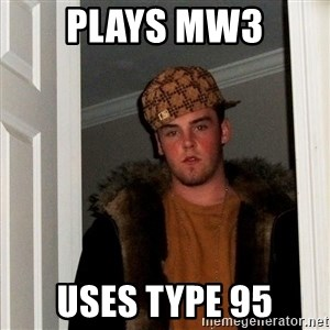 Scumbag Steve - Plays mw3 uses type 95