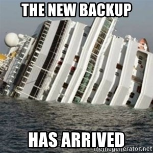 Sunk Cruise Ship - The new backup has arrived