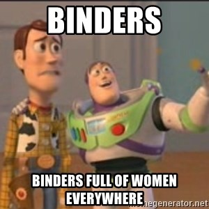 X, X Everywhere  - Binders Binders full of Women Everywhere
