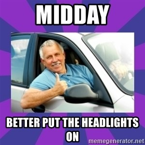 Perfect Driver - MIDDAY BETTER PUT THE HEADLIGHTS ON