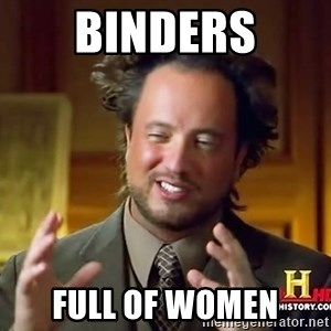 Ancient Aliens - BINDERS full of women