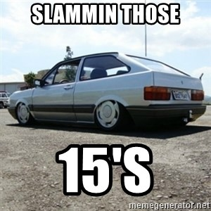 treiquilimei - SLAMMIN THOSE  15'S