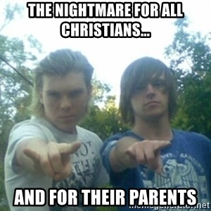 god of punk rock - The nightmare for all Christians... and for their parents