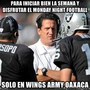 Knapped  - Para iniciar bien la semana y disfrutar el Monday Night Football solo en Wings Army Oaxaca