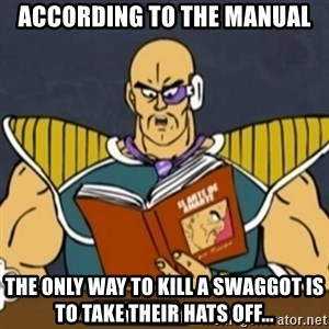 El Arte de Amarte por Nappa - according to the manual the only way to kill a swaggot is to take their hats off...
