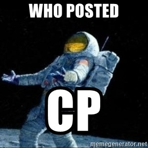 pissedceru - WHO POSTED CP