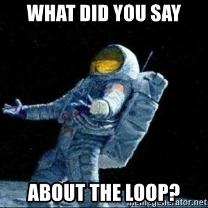 pissedceru - WHAT DID YOU SAY ABOUT THE LOOP?