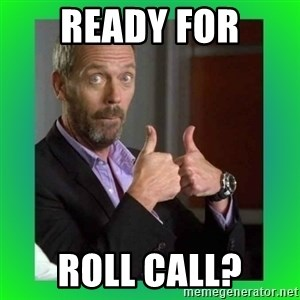 Thumbs up House - Ready for Roll Call?