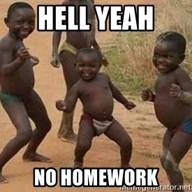 african children dancing - HELL YEAH  NO HOMEWORK