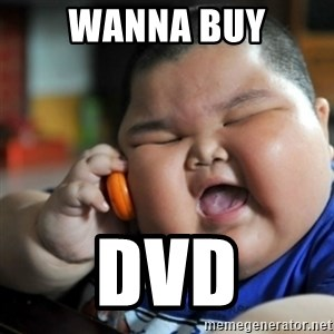 fat chinese kid - WANNA BUY DVD
